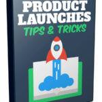 Product-Launches-Tips-&-Tricks